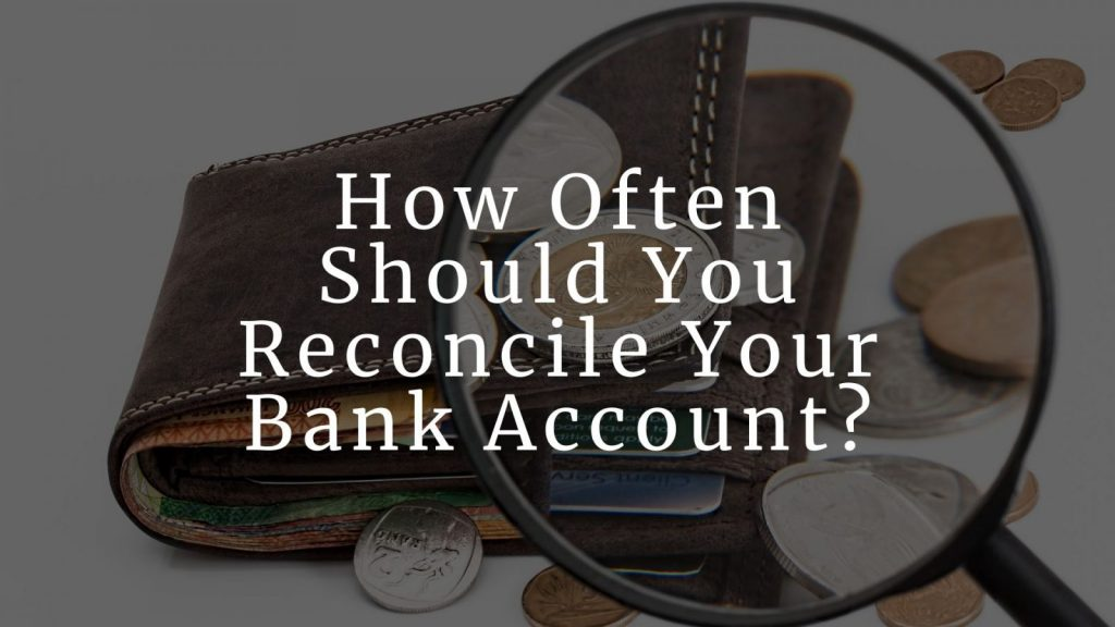 How Do You Reconcile a Bank Statement_ (1)